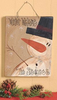 Primitive Hand Painted Personalized Snowman Sign Plaque. I have frosty painted on our signature personalized sign boards. Look for our other