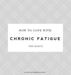 Tiredness Remedies How To Cope With Chronic Fatigue: The 5 Basics Coping with Chronic Fatigue Syndrome can be hard, so here are my 5 basic tips on how to make life a little easier. Adrenal Fatigue Symptoms, Chronic Fatigue Syndrome, Chronic Illness, Chronic Pain, Fibromyalgia, Endometriosis, Complex Migraine, Extreme Tiredness, Holistic Remedies