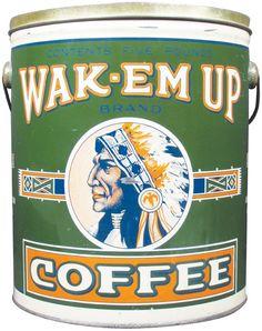 Wake-Em-Up 5# Tin Coffee Pail : Lot 260