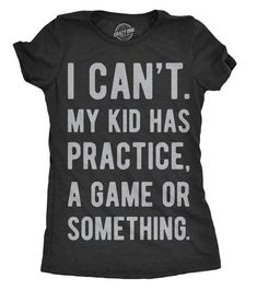Baseball mom shirt, Mom shirts with sayings, Mom shirt Funny and cool ladies shirt, I can't have my kids have a game or something – Basic Game Day Shirts Baseball Shirts For Moms, Funny Shirts For Men, Shirts With Sayings, Sports Shirts, Cool Shirts, Mom Sayings, Baseball Sayings, Cheer T Shirts, Wrestling Mom Shirts