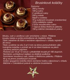 Brusinkové koláčky Christmas Candy, Christmas Baking, Czech Recipes, Small Desserts, Cranberries, Deserts, Pie, Sweets, Cookies