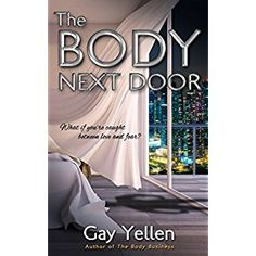 #Book Review of #TheBodyNextDoor from #ReadersFavorite - https://readersfavorite.com/book-review/the-body-next-door  Reviewed by Jack Magnus for Readers' Favorite  The Body Next Door: A Samantha Newman Mystery is a contemporary mystery novel written by Gay Yellen. Samantha was planning to raid the refrigerator and then collapse in the Houston condo her mysterious new love interest had loaned her when she finally got home from her all-nighter road trip. She was still reeling ...