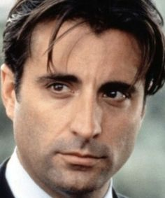 Andy Garcia, those eyes........gotta love Latin