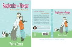 Raspberries and Vinegar by Valerie Comer | The Book Cover Bakery