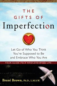 In The Gifts of Imperfection, Brené Brown, Ph.D., a leading expert on shame, authenticity and belonging, shares what she's learned from a decade of research on the power of Wholehearted Living – a way of engaging with the world from a place of worthiness.