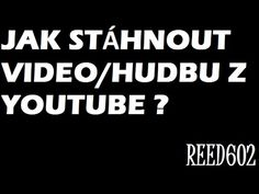 Návod - Jak stáhnout video z youtube - YouTube Calm, Youtube, Internet, Diy, Bricolage, Do It Yourself, Youtubers, Homemade, Diys
