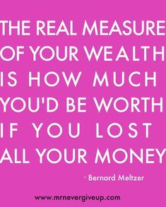 VERY true. Materialistic items don't fill certain needs.. LOVE should be #1. Some people who flaunt their materialistic things need to be reminded of this!