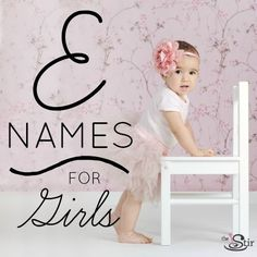 These elegant 'E' names for baby girls are perfect baby name inspiration! http://thestir.cafemom.com/pregnancy/184680/25_elegant_e_names_for