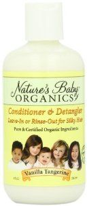 Nature's Baby Organics Conditioner & Detangler, Vanilla Tangerine, 8-Ounce Bottles (Pack of 2) by Natures Baby Organics. $14.02. Made with More than 70% Certified Organic Ingredients. Leave-in or Rinse-out for Silky Hair. Adults love this conditioner on their own hair too!. Our Conditioner & Detangler uses organic & natural ingredients to provide an incredible soft and manageable finish for your babies' hair. Using ingredients such as Organic Aloe, Organic Co...
