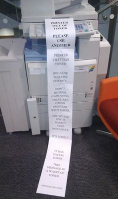 (Procrastination) I would Love to see this happen on one of our copiers at work!