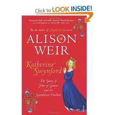 If you enjoyed Anya Seton's Katherine (see separate pin), you should follow it up by reading this. I like Alison Weir's books; this one is her examination of the facts of Katherine Swynford's life, and it's a tremendous companion to Seton's novel.