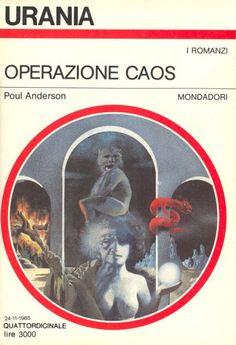 Urania 1010 Poul Anderson Operazione Caos (OPERATION CHAOS 1971)  Copertina di  Karel Thole