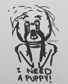 This is the voice inside my head whenever someone asks me about the future or my responsiblities . . . #drawing #art #artist #sketch #black #follow #sad #emotive #emotion #scribble #white #pen #marker #doodle #puppy #future #responsibilities