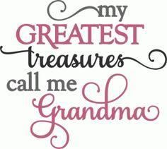 Silhouette Design Store: Greatest Treasures Call Me Grandma Phrase Silhouette Cameo Projects, Silhouette Design, Silhouette Frames, Phrase Cute, Grandma Quotes, Vinyl Shirts, Cricut Vinyl, Vinyl Designs, Shirt Designs