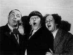 The Three Stooges. I used to watch these alllllll the time when I was little.