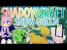 Snow Queen | Shadowcraft 2.0 | Ep. 41 - YouTube Chicken Shed, Cat Crying, Minecraft Mods, A Whole New World, Biomes, Snow Queen, Hogwarts, Cry Cry, Make It Yourself