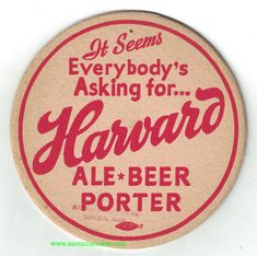 Harvard Ale Beer Porter Coaster Ale Beer, Beer Coasters, Harvard, Craft Beer, Beer Bottle, Brewing, Bottles, Posters, Ads