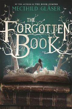 "Mecthild Glaser - ""The Forgotten Books"""
