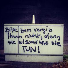 #streetart #linz #austria #lnz #graffiti #message #linzpictures #spruch #gott #vergeben #herr #god #jesus #travel #tourism #politics