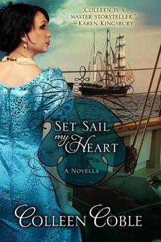 Set Sail My Heart: Colleen Coble: Amazon.com: Kindle Store