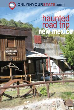 Try this haunted New Mexico road trip for some creepy travel fun.