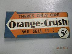 """ORANGE CRUSH SIGN 18"""" x 7 1/2"""""""