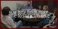 This week the CrossTalk crew has the week off and our wives take to the microphones. Hollee McAdams, Tonya McElyea, Shayla Sumners, and Arly Dominguez talk about how they make time to study the Bib…