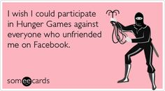 indeed....no reason to unfriend me....EVER.