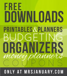 Free Downloads: Printables & Planners, Budgeting, Organizers, Coupon Planners and more!