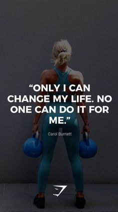 """""""Only I can change my life. No one can do it for me. """"Only I can change my life. No one can do it for me. Sport Motivation, Fitness Motivation Quotes, Health Motivation, Weight Loss Motivation, Fitness Goals, Exercise Motivation, Fit Women Motivation, Motivational Fitness Quotes, Health Fitness Quotes"""