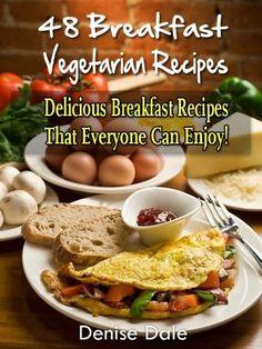 48 Breakfast Vegetarian Recipes $.