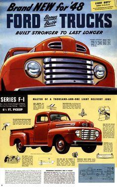 Ford Trucks 1948 Light Duty Series F1-F2-F3-F4 - Brand New for 48 - Ford Bonus Built Trucks