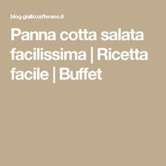 Panna cotta salata facilissima | Ricetta facile | Buffet