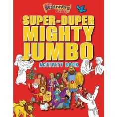 "The Beginner's Bible Super-Duper, Mighty, Jumbo Activity Book - Zondervan - Toys ""R"" Us"