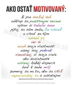 Ako ostať motivovaný Motto, Mantra, Quotations, Bullet Journal, Motivation, Quotes, Life, Yoga, Crafts