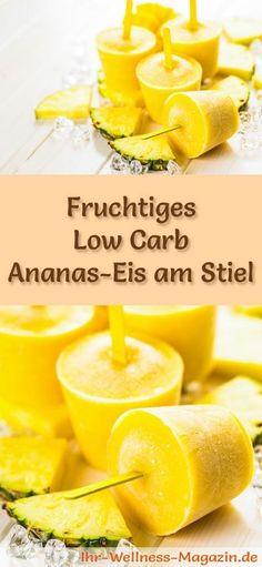 Rezept für Low Carb Ananas-Eis am Stiel - ein einfaches Eisrezept für kalorienreduzierte, kohlenhydratarme und gesunde Eiscreme ohne Zusatz von Zucker ...