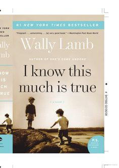 I Know This Much Is True: A Novel - Wally Lamb - Google Books
