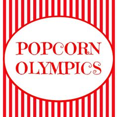 The Popcorn Olympics ~ Such a cute family activity! www.oneshetwoshe.com #activities #fhe #family