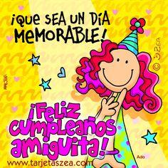 ¡Que sea un día memorable! Birthday Wishes Cards, Bday Cards, Birthday Quotes, Birthday Greetings, Happy Cake Day, Happy B Day, Happy Anniversary Quotes, Happy Birthday Images, How To Memorize Things