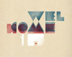 welcome home print by teconlene