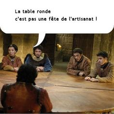 ***Chevaliers de la table ronde ***