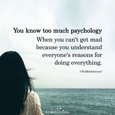 You Know Too Much Psychology - https://themindsjournal.com/know-much-psychology-2/