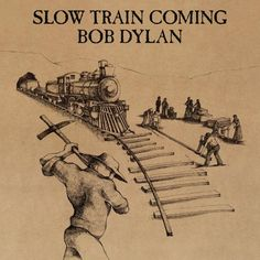 Bob Dylan - Slow Train Coming - Albumart - CD and DVD cover searchengine