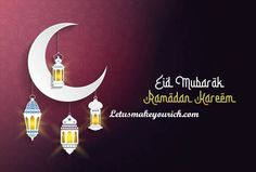 May God shower his choicest blessings on Eid. Wish you a Happy Eid Mubarak!