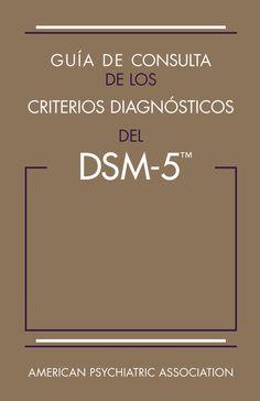 Dsm 5 en español by Jose Rodolfo Ochoa - issuu Teaching Time, School Psychology, Color Psychology, Science Books, Study Tips, Helping People, Therapy, Psp, Psychiatry
