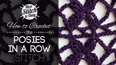 How to Crochet the Posies in a Row Stitch