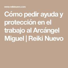 Cómo pedir ayuda y protección en el trabajo al Arcángel Miguel   Reiki Nuevo