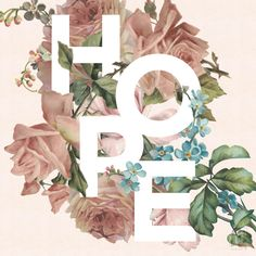 Hope - a floral typography project | Fancy Girl Designs