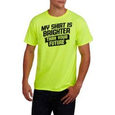 My Shirt is Brighter Big Men's Graphic Tee, Size: 3XL, Green