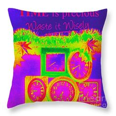 """""""Time Is Precious"""" Throw Pillow 14"""" x 14"""" Photography and design by Linda Prewer. Multiple sizes available with or without inserts. From £19.91 Watermark will not be on printed pillow. #pillow #cushion #clock #time #neon #inspirational"""